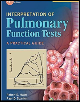 Interpretation of Pulmonary Function Tests: a Practical Guide (4th Edition)