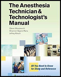 The Anesthesia Technicians and Technologist's Manual