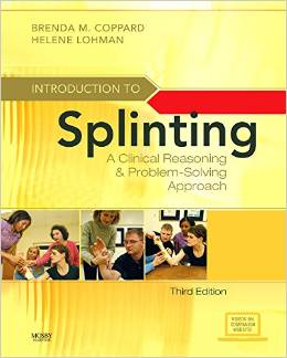 Introduction to splinting : a clinical reasoning and problem-solving approach