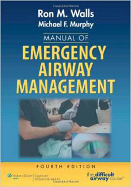 Manual of Emergency Airway Management (4th ed.)