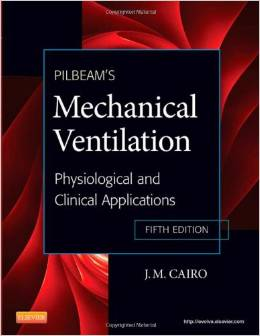 Pilbeam's mechanical ventilation : physiological and clinical applications