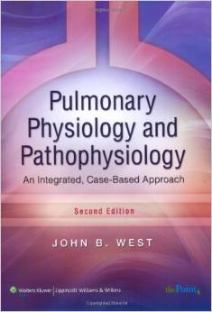 Pulmonary Physiology and Pathophysiology : An integrated, Case-Based Approach (2nd ed.)