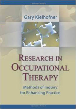 Research in occupational therapy : methods of inquiry for enhancing practice